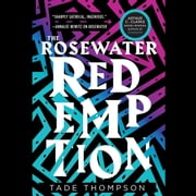 The Rosewater Redemption audiobook by Tade Thompson