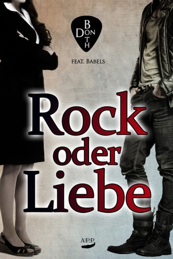 Rock oder Liebe ebook by Don Both