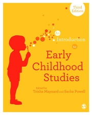 An Introduction to Early Childhood Studies ebook by