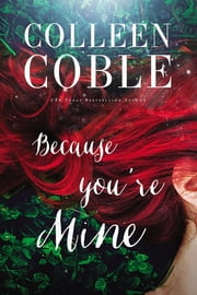 Because You're Mine ebook by Kobo.Web.Store.Products.Fields.ContributorFieldViewModel