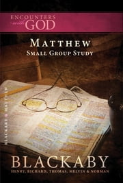 Matthew - A Blackaby Bible Study Series ebook by Henry Blackaby