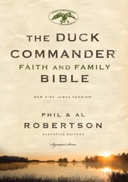 NKJ, Duck Commander Faith and Family Bible, eBook ebook by Thomas Nelson