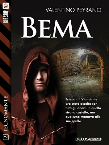 Bema - Tecnomante 2 ebook by Valentino Peyrano