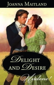 Delight and Desire ebook by Joanna Maitland