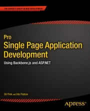 Pro Single Page Application Development - Using Backbone.js and ASP.NET ebook by Gil Fink,Ido Flatow,SELA Group