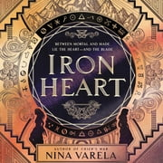 Iron Heart audiobook by Nina Varela