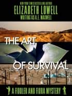 The Art of Survival ebook by Elizabeth   Lowell