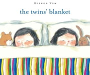 The Twins' Blanket ebook by Hyewon Yum,Helen Litchfield