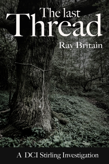 The Last Thread ebook by Ray Britain