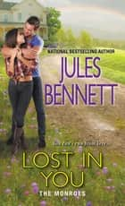 Lost in You ebook by Jules Bennett