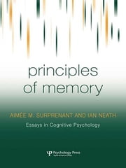 Principles of Memory ebook by Aimée M. Surprenant,Ian Neath