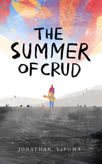 The Summer of Crud ebook by Jonathan LaPoma