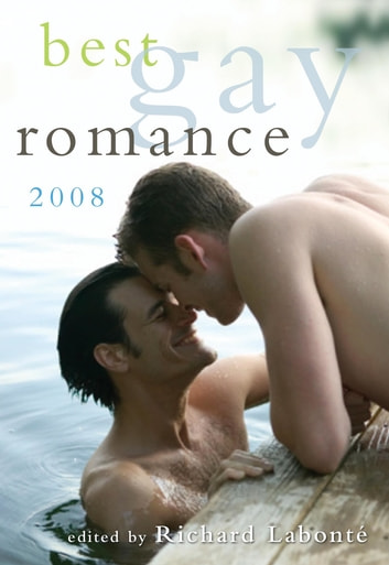 Best Gay Romance 2008 ebook by