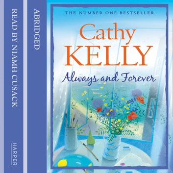 Always and Forever audiobook by Cathy Kelly