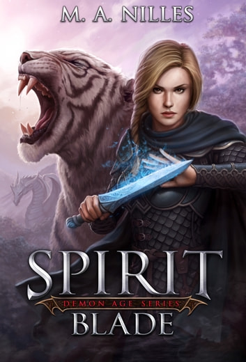 Spirit Blade ebook by M. A. Nilles