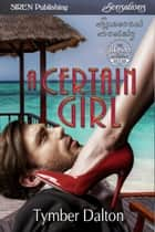 A Certain Girl ebook by Tymber Dalton