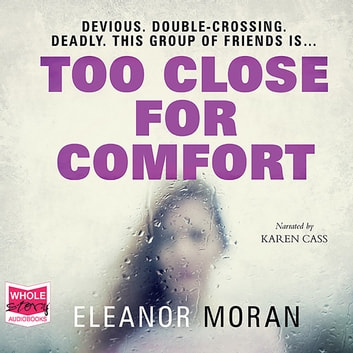 Too Close For Comfort audiobook by Eleanor Moran