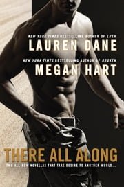 There All Along ebook by Lauren Dane,Megan Hart