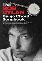 The Bob Dylan Banjo Chord Songbook ebook by Bob Dylan