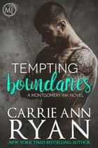 Tempting Boundaries ebook by Carrie Ann Ryan