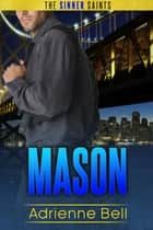 Mason ebook by Adrienne Bell