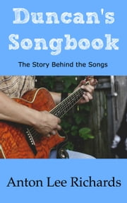 Duncan's Songbook 電子書 by Anton Lee Richards