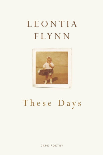 These Days ebook by Leontia Flynn