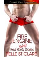 Fire Engine ebook by Tielle St. Clare