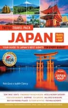 Japan Travel Guide & Map Tuttle Travel Pack - Your Guide to Japan's Best Sights for Every Budget ebook by Wendy Hutton