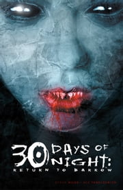 30 Days of Night: Return to Barrow ebook by Steve Niles, Ben Templesmith