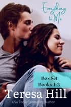 Everything To Me - Box Set (Books 1-3) - Everything To Me, #7 ebook by