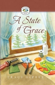 A State of Grace ebook by DePree, Traci