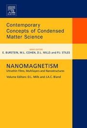 Nanomagnetism - Ultrathin Films, Multilayers and Nanostructures ebook by D.L. L. Mills,J.A.C. Bland