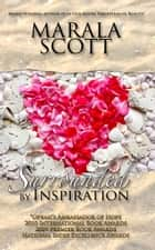 Surrounded by Inspiration ebook by Marala Scott