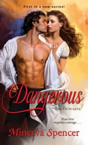 Dangerous ebook by Minerva Spencer
