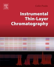 Instrumental Thin-Layer Chromatography ebook by Colin Poole