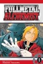 Fullmetal Alchemist, Vol. 1 ebook by