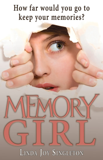 Memory Girl ebook by Linda Joy Singleton