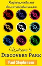 Welcome to Discovery Park ebook de Paul Stephenson