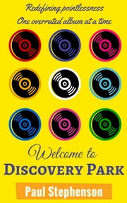Welcome to Discovery Park ebook by Paul Stephenson