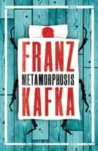 Metamorphosis and Other Stories ebook by Kafka,Franz