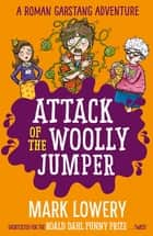 Attack of the Woolly Jumper ebook by