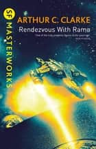 Rendezvous With Rama ebook by Sir Arthur C. Clarke