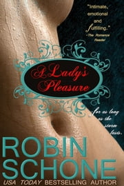 A Lady's Pleasure ebook by Robin Schone