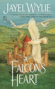 A Falcon's Heart ebook by Jayel Wylie