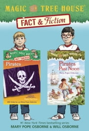 Magic Tree House Fact & Fiction: Pirates ebook by Mary Pope Osborne,Will Osborne,Sal Murdocca