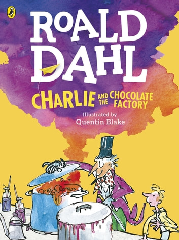 Charlie and the Chocolate Factory (Colour Edition) ebook by Roald Dahl