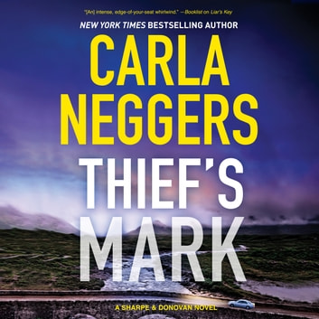 Thief's Mark - (Sharpe & Donovan) audiobook by Carla Neggers