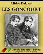 Les Goncourt ebook by Alidor Delzant
