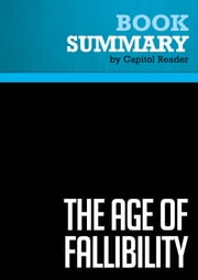 Summary of The Age of Fallibility: Consequences of the War on Terror - George Soros ebook by Capitol Reader